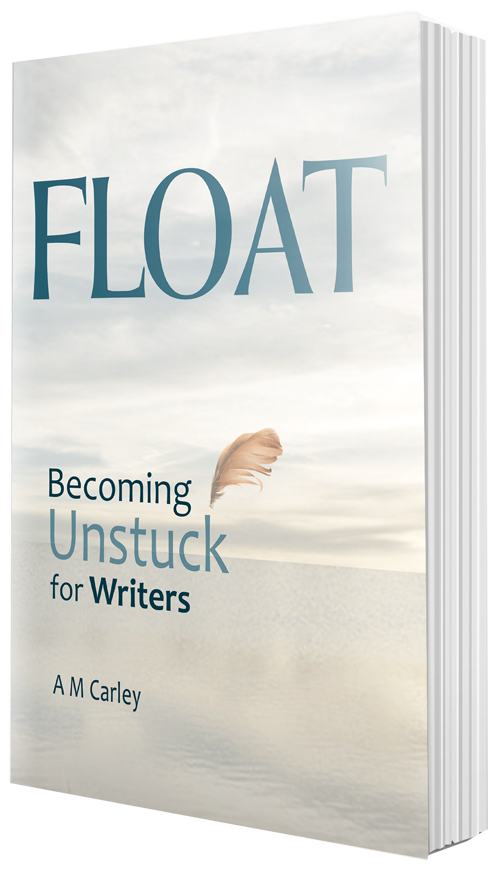 FLOAT: Becoming Unstuck for Writers